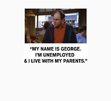 My name is George Unisex T-Shirt