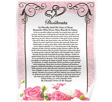 desiderata poem, hearts & roses for valentines or mothers day Poster