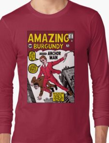 Your Classy Neighborhood Anchorman  Long Sleeve T-Shirt