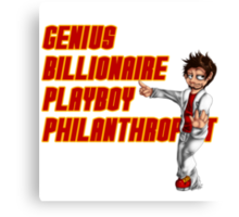 Genius, Billionaire, Playboy Philanthropist Canvas Print