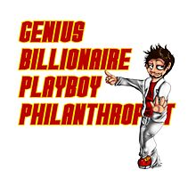 Genius, Billionaire, Playboy Philanthropist Photographic Print