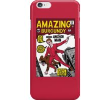 Your Classy Neighborhood Anchorman  iPhone Case/Skin