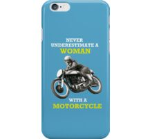 NEVER UNDERESTIMATE A WOMAN WITH A MOTORCYCLE VINTAGE ART iPhone Case/Skin