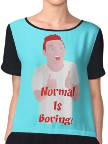 Normal Is Boring! Chiffon Top