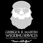 George R. R. Martin Wedding Services by Jaime Margary