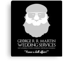 George R. R. Martin Wedding Services Canvas Print