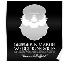 George R. R. Martin Wedding Services Poster