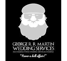 George R. R. Martin Wedding Services Photographic Print