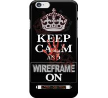 Keep Calm and Wireframe On iPhone Case/Skin