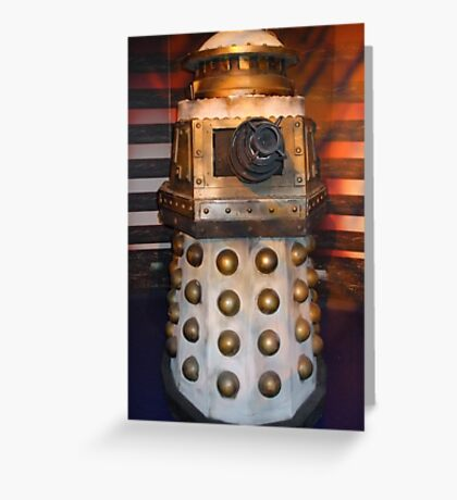 Be a Special Weapons Dalek.... Greeting Card