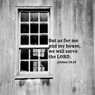As For Me and My House Joshua 24:15 by Kimberose