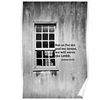 As For Me and My House Joshua 24:15 Poster
