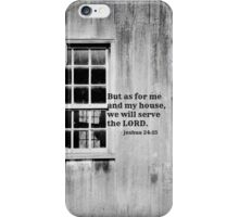 As For Me and My House Joshua 24:15 iPhone Case/Skin
