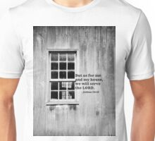 As For Me and My House Joshua 24:15 Unisex T-Shirt