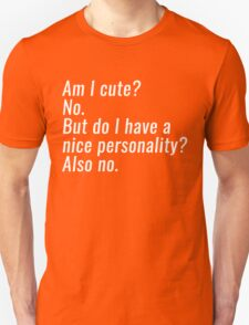 am i cute Unisex T-Shirt