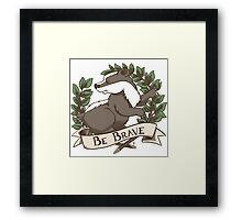 Be Brave Badger Crest Framed Print