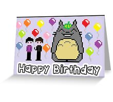 8-bit Phil and Dan with Totoro Happy birthday! Greeting Card