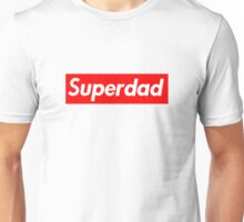 Superdad Unisex T-Shirt