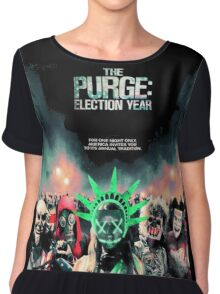 The Purge Election Year foor one night only Chiffon Top