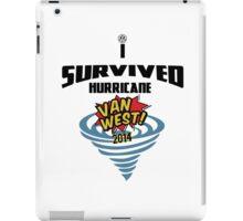 I Survived Hurricane Van West 2014 - Dubfotos Design iPad Case/Skin