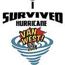 I Survived Hurricane Van West 2014 - Dubfotos Design by jay007