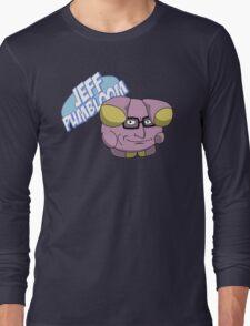 Jeff Pumbloom Long Sleeve T-Shirt