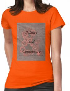 Balanace and Composure Roses Womens Fitted T-Shirt