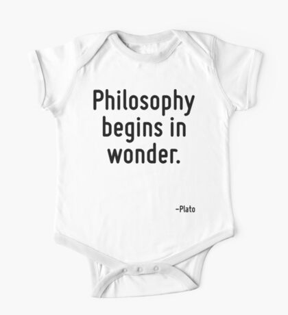 Philosophy begins in wonder. One Piece - Short Sleeve