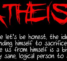Atheist Because...  by WFLAtheism