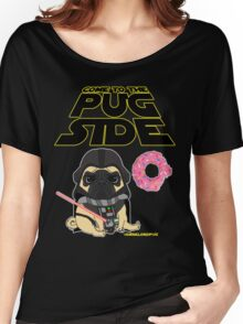 Come to the Pug Side Women's Relaxed Fit T-Shirt
