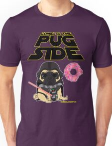 Come to the Pug Side Unisex T-Shirt