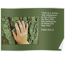 The Lord Has Compassion Poster