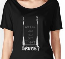 Where Did You Get That Bruise? - White Women's Relaxed Fit T-Shirt