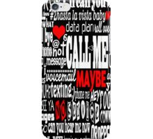 Call Me...Maybe  iPhone Case/Skin