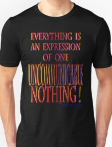 uncommunicable Unisex T-Shirt
