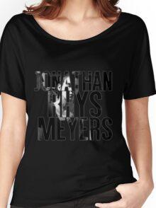 Jonathan Rhys Meyers Women's Relaxed Fit T-Shirt