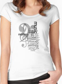 Music Matters Women's Fitted Scoop T-Shirt