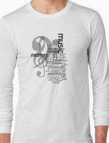 Music Matters Long Sleeve T-Shirt