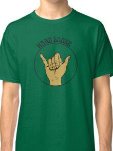 Hang Loose - Shaka Sign Classic T-Shirt