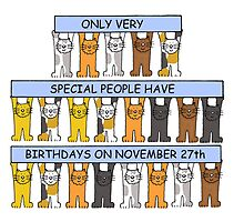 Cats celebrating birthdays on November 27th. by KateTaylor