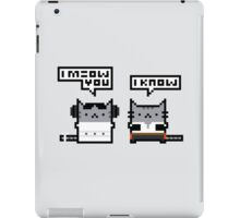 I Meow You - Cat Wars iPad Case/Skin