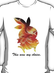 My Choice was Torchic T-Shirt
