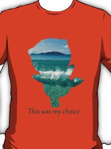My Choice was Oshawott T-Shirt