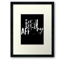 Ben Affleck Framed Print
