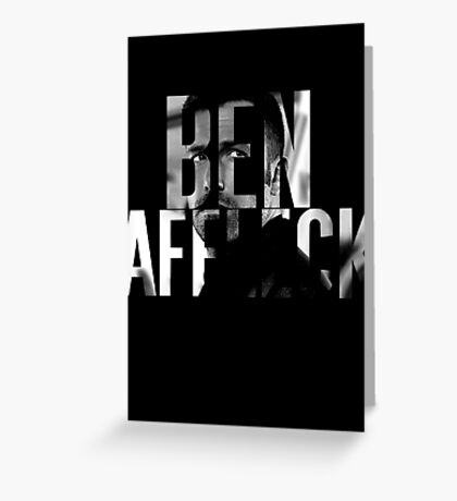 Ben Affleck Greeting Card