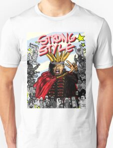 STRONG STYLE Unisex T-Shirt
