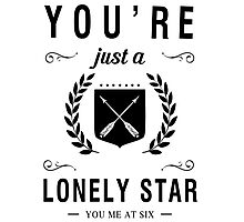 You're just a lonely star Photographic Print