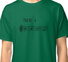 You're a babe Classic T-Shirt