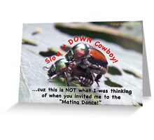 Invited to the Mating Dance Greeting Card