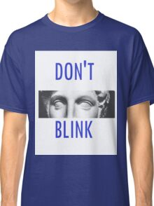 Doctor Who Weeping Angels DON'T BLINK!  Classic T-Shirt